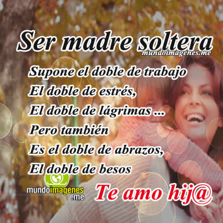 feliz dia de la mujer madre soltera