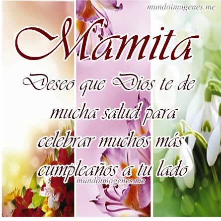 Imagenes De Feliz Cumpleaños Mamá Con Frases Bonitas Mundo