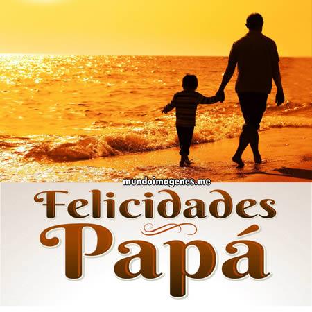 Imagenes Bonitas Dia Del Padre Para Dedicar Mundo Imagenes Frases