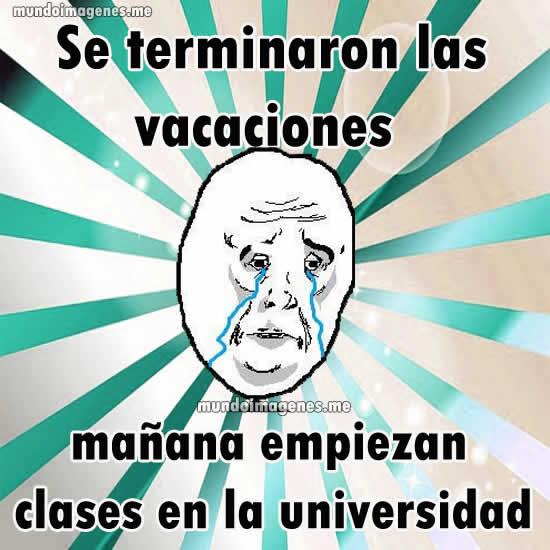 Este meme de okay guy es de tristeza, porque se acabo el receso, es momento de ir a clases.