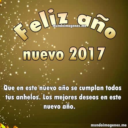 Imagenes de a o nuevo 2017 con frases hermosas mundo - Felicitaciones ano 2017 ...