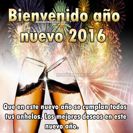 Bellas Imagenes De Bienvenido Y Feliz Año Nuevo 2016 Con Mensajes