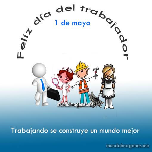 Imagenes Bonitas Con Frases Por El Dia Del Trabajador