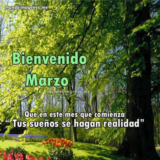Imagenes Bonitas De Bienvenido Marzo