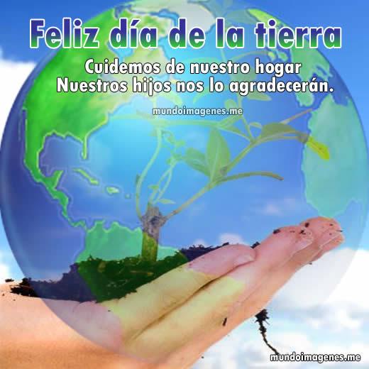 Imagenes Bonitas Del Dia De La Tierra Con Mensajes De Reflexion