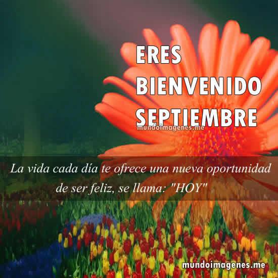 Imagenes De Bienvenido Septiembre Con Frases Y Mensajes