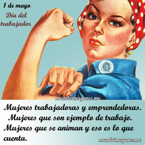 Imagenes Del Dia Del Trabajo Dedicado A Una Mujer