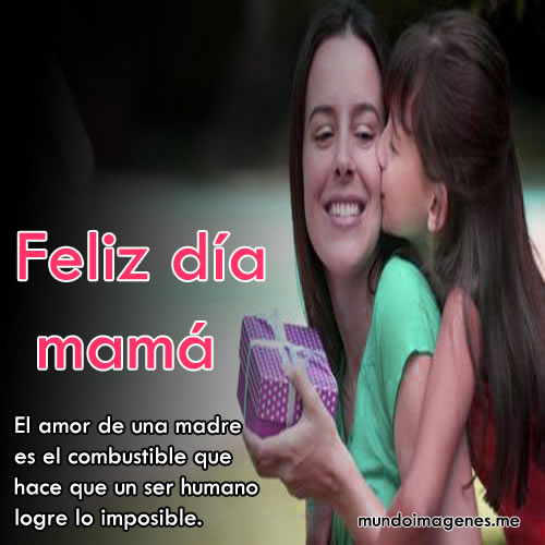 Imagenes Para El Dia De La Madre Con Frases Bonitas
